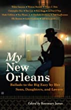 My New Orleans: Ballads to the Big Easy by…