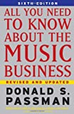 Passman, Donald S.: All You Need to Know About the Music Business