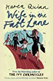 Quinn, Karen: Wife in the Fast Lane: A Novel
