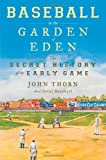 Thorn, John: Baseball in the Garden of Eden