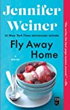 Weiner, Jennifer: (Fly Away Home) By Weiner, Jennifer (Author) Paperback on 26-Apr-2011