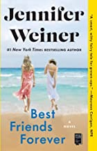 Best Friends Forever: A Novel by Jennifer…