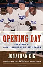 Opening Day: The Story of Jackie Robinson's…