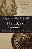Behe, Michael J.: The Edge of Evolution: The Search for the Limits of Darwinism