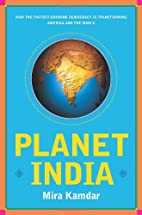 Planet India: How the Fastest Growing…