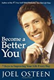 Osteen, Joel: Become a Better You: 7 Keys to Improving Your Life Every Day