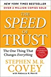 Merrill, Rebecca R.: The Speed of Trust: The One Thing that Changes Everything
