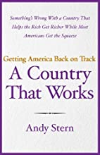 A Country That Works: Getting America Back…