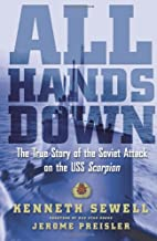 All Hands Down: The True Story of the Soviet…