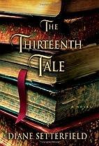 The Thirteenth Tale: A Novel by Diane…