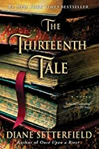 The Thirteenth Tale: A Novel by Diane…