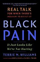 Black Pain: It Just Looks Like We're…