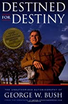 Destined for Destiny: The Unauthorized…