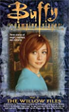 The Willow Files, Vol. 2 by Yvonne Navarro
