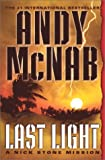 McNab, Andy: Last Light: A Nick Stone Mission