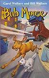 Carol Wallace: Bub Moose