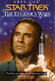 Cox, Greg: The Eugenics Wars Vol. 2 : The Rise and Fall of Khan Noonien Singh