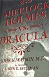 Watson, John H.: Sherlock Holmes Vs. Dracula