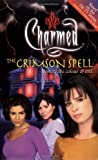 Burge, Constance M.: The Crimson Spell: Beware the Colour of Evil (Charmed)
