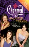 Burge, Constance M.: Haunted by Desire (Charmed)