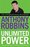 Anthony Robbins: Unlimited Power: The New Science of Personal Achievement