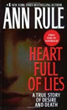 Heart Full of Lies: A True Story of Desire…