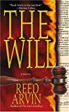 Arvin, Reed: The Will: Library Edition