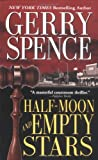 Spence, Gerry: Half-Moon and Empty Stars (Lisa Drew Books