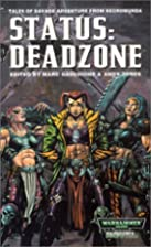 Status: Deadzone by Marc Gascoigne