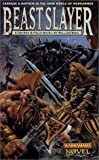 King, William: Beastslayer (Warhammer Novels)