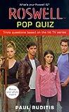 Ruditis, Paul: Roswell Pop Quiz (Roswell High)