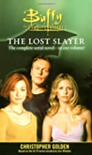 The Lost Slayer by Christopher Golden