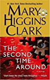 Clark, Mary Higgins: The Second Time Around