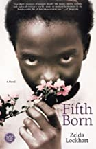 Fifth Born : A Novel by Zelda Lockhart