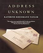 Address Unknown by Kathrine Kressmann Taylor