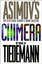 Chimera by Mark W. Tiedemann