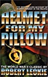 Leckie, Robert: Helmet for My Pillow