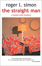 The Straight Man by Roger L. Simon