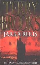 Jarka Ruus: High Druid Of Shannara by Terry…