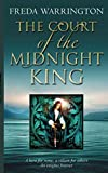 Warrington, Freda: The Court of Midnight King
