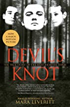 Devil's Knot: The True Story of the West…