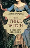 Reisert, Rebecca: The Third Witch