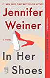 Weiner, Jennifer: In Her Shoes: A Novel
