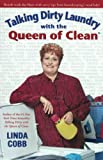 Cobb, Linda: Talking Dirty Laundry With the Queen of Clean