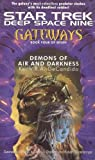 DeCandido, Keith R. A.: Demons of Air and Darkness: Gateways #4 (Star Trek Gateways)