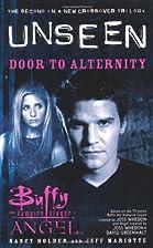 Door to Alternity: The Unseen Trilogy, Book…