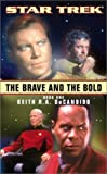 DeCandido, Keith R. A.: The Brave and the Bold Book One (Star Trek (Numbered Paperback))