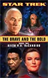 DeCandido, Keith R. A.: The Brave and the Bold
