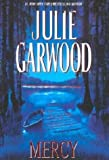 Garwood, Julie: Mercy