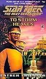 Friesner, Esther: To Storm Heaven (Star Trek: The Next Generation)